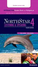Northstar Listening Speaking 4 Interactive Sb W/ Myenglishlab