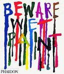 Beware Wet Paint