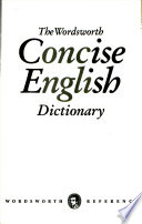 Wordsworth Concise English Dictionary