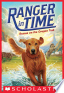 Rescue on the Oregon Trail (Ranger in Time #1)