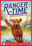 Rescue on the Oregon Trail (Ranger in Time #1) Pdf/ePub eBook