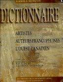 Pdf Dictionnaire des artistes et des auteurs francophones de l'Ouest canadien Telecharger