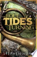 Foul Tide s Turning
