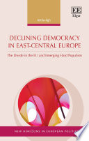 Declining Democracy In East Central Europe