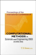 Proceedings of the International Conference of Computational Methods in Sciences and Engineering 2003  ICCMSE 2003