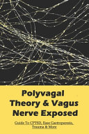 Polyvagal Theory   Vagus Nerve Exposed