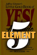 Little Gold Book of Yes! Element 5