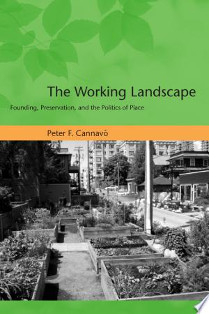Download The Working Landscape Free Books - Dlebooks.net