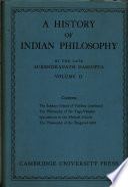 """a history of indian philosophy"" by Surendranath Dasgupta"