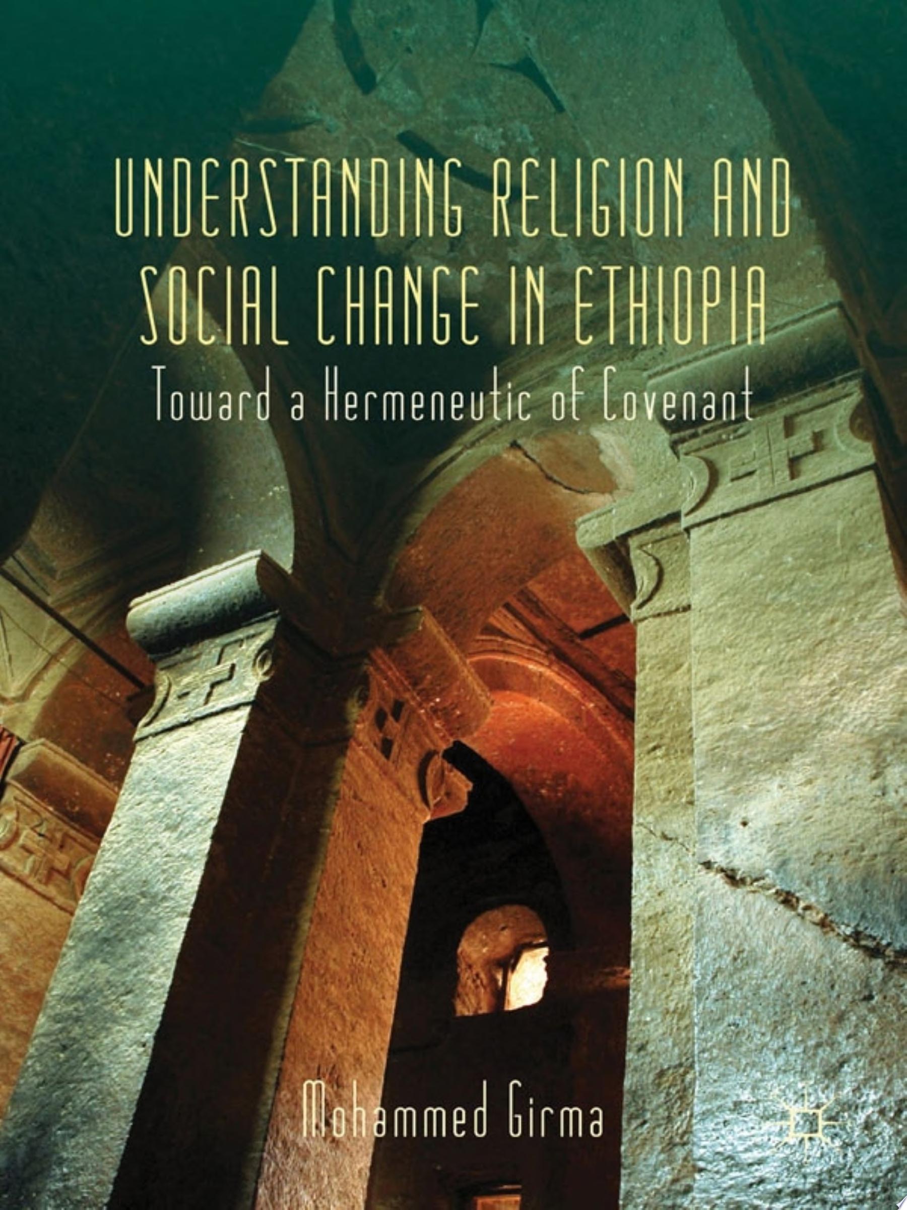 Understanding Religion and Social Change in Ethiopia