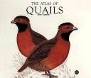 The Atlas of Quails