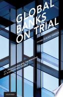 Global Banks on Trial