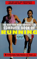 The New York Road Runners Club Complete Book of Running