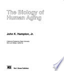 The Biology of Human Aging