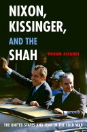 Nixon, Kissinger, and the Shah