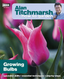 Alan Titchmarsh How to Garden: Growing Bulbs