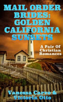 Mail Order Brides Golden California Sunsets