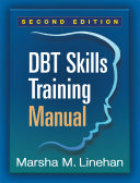 Cover of DBT® Skills Training Manual, Second Edition