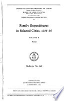 Family Expenditures in Selected Cities, 1935-36 ....