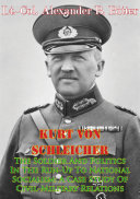Kurt Von Schleicher—The Soldier And Politics In The Run-Up To National Socialism: A Case Study Of Civil-Military Relations