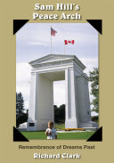 Sam Hill s Peace Arch