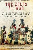 The Zulus at War Pdf/ePub eBook