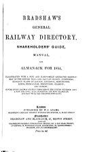 Bradshaw s railway almanack  directory  shareholders  guide  and manual