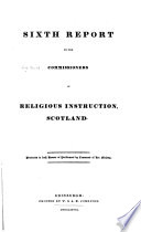 Report of the Commissioners of Religious Instruction, Scotland: Command papers ; Gen. index; Accts and papers. 1801-1852