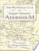 The Wednesday Club Of Sandy Spring Addendum