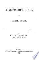 Ainsworth s Heir  and Other Poems