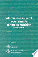"""Vitamin and Mineral Requirements in Human Nutrition"" by World Health Organization, FAO, Food and Agriculture Organization"