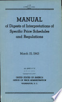 Manual of Digests of Interpretations of Specific Price Schedules and Regulations