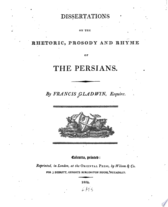 Dissertations on the Rhetoric  Prosody  and Rhyme of the Persians