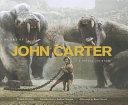 The Art of Disney John Carter
