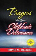 Prayers for Your Children s Deliverance Book PDF