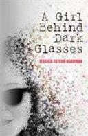 A Girl Behind Dark Glasses Book PDF
