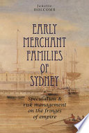 Early Merchant Families Of Sydney Book PDF