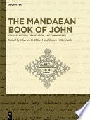 The Mandaean Book of John
