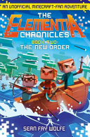 The Elementia Chronicles 02 The New Order
