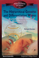 Hierarchical Genome And Differentiation Waves  The  Novel Unification Of Development  Genetics And Evolution  In 2 Volumes