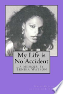 My Life Is No Accident
