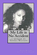 My Life Is No Accident Book