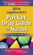 2014 Lippincott's Pocket Drug Guide for Nurses