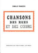 Pdf Chansons Des Rues Et Des Coeurs Par Camille Francois Telecharger