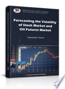 Forecasting the Volatility of Stock Market and Oil Futures Market