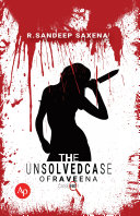 The unsolved case of Raveena Book