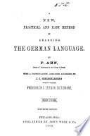 A New, Practical and Easy Method of Learning Ther German Language