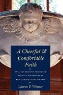A Cheerful and Comfortable Faith