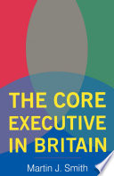 The Core Executive in Britain
