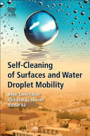 Self cleaning of Surfaces and Water Droplet Mobility Book